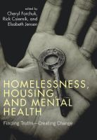 Homelessness, housing and the experiences of mental health consumer-survivors