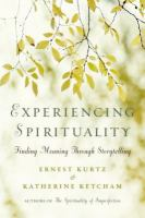 Experiencing spirituality finding meaning through storytelling
