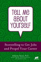 Tell me about yourself storytelling to get jobs and propel your career