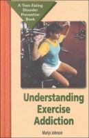 Understanding exercise addiction