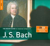 The Rough Guide to Classical Composers J.S. Bach