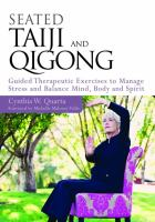Seated tai chi and qigong - guided therapeutic exercises to manage stress and balance mind, body and spirit