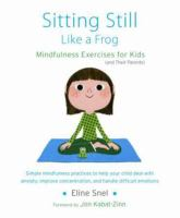 Sitting still like a frog - mindfulness exercises for kids (and their parents)