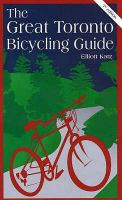 The great Toronto bicycling guide