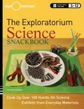 The Exploratorium science snackbook