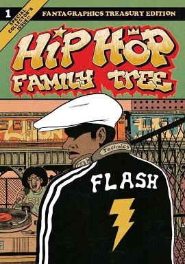 Hip Hop Family Tree Volume One by Ed Piskor