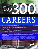 Top 300 careers - your complete guidebook to major jobs in every field