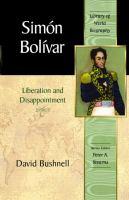 Simón Bolívar liberation and disappointment