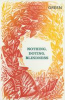 NOthing. Doting. Blindness
