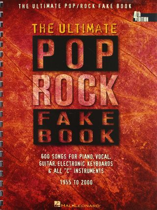 The ultimate rock pop fake book  melody, lyrics, chords for all C instruments