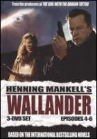 Henning Mankell's Wallander Episodes 4-6