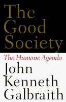 The good society the humane agenda