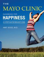 The Mayo Clinic handbook for happiness - a 4-step plan for resilient living