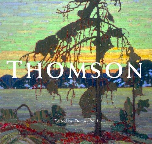 Tom Thomson edited by Dennis Reid