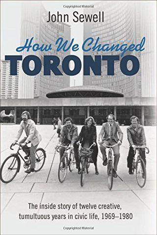 How We Changed Toronto