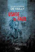 Usage de faux de Sylvie-Catherine de Vailly