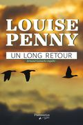 Un long retour de Louise Penny