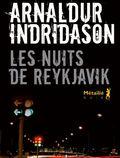Les nuits de Reykjavik de Arnaldur Indridason