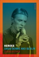 Heroes David Bowie Berlin
