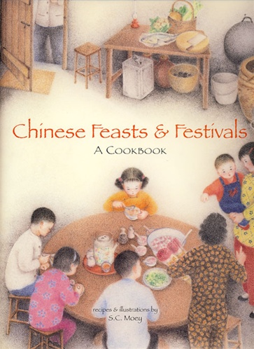 Chinese Feasts and Festivals by S. C. Moey