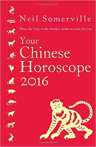Your Chinese Horoscope 2016 by Neil Somerville