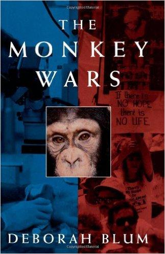 The Monkey Wars by Deborah Blum