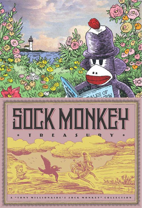 Sock Monkey Treasury by Tony Millionaire