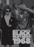 Howard L. Bingham's Black Panthers, 1968.
