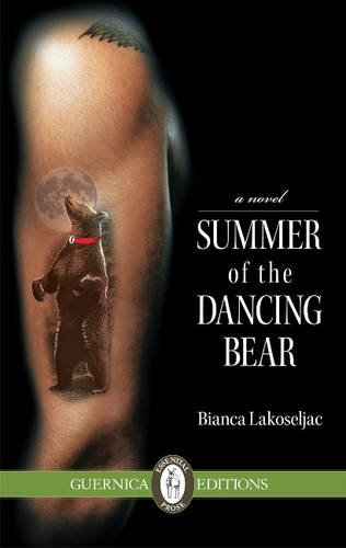 Summer of the Dancing Bear by Bianca Lakoseljac