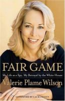 Fair Game by Valerie Plame