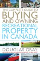 Complete Guide to Buying and Owning a Recreational Property in Canada