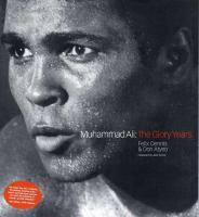 Muhammad Ali The Glory Years Book Cover