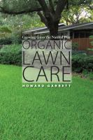Organic lawn care - growing grass the natural way