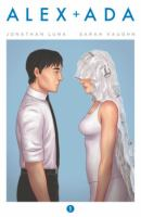 Alex and Ada Vol 1 by Sarah Vaughn and Jonathan Luna