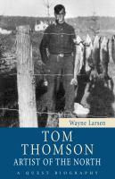 Tom Thomson artist of the North