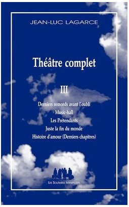 Theatre Complet III by Jean-Luc Lagarce