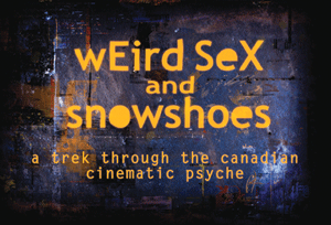 Weird Sex And Snowshoes
