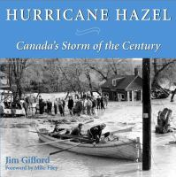Hurricane Hazel Canada's storm of the century