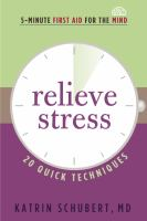 Relieve stress - 20 quick techniques