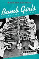Bomb Girls by Barbara Dickson