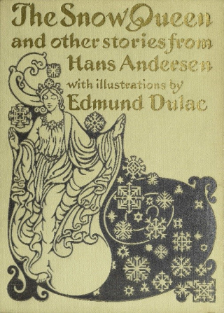 The Snow Queen and Other Stories from Hans Andersen
