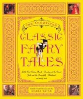 The Annotated Classic Fairy Tales, Maria Tatar