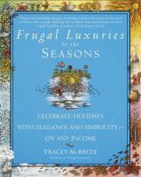 Frugal Luxuries by the Season
