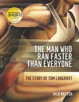 The man who ran faster than everyone the story of Tom Longboat