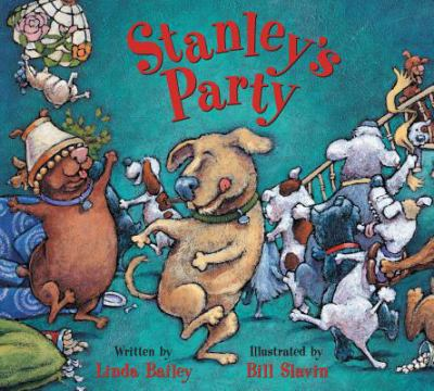 Stanley's Party, by Linda Bailey