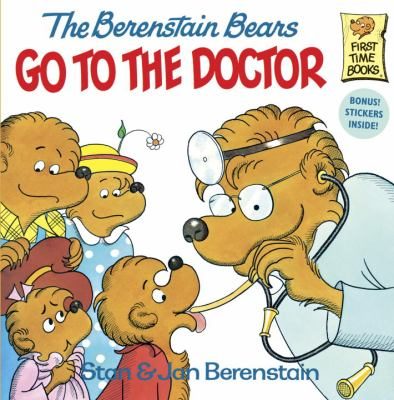 The Berenstein Bears Go To The Doctor