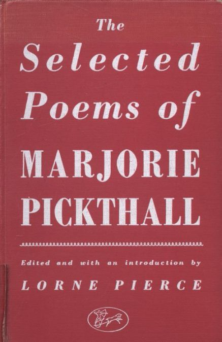 The selected poems of Marjorie Pickthall