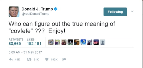 Trump tweet: Who can figure out the true meaning of covfefe? Enjoy!