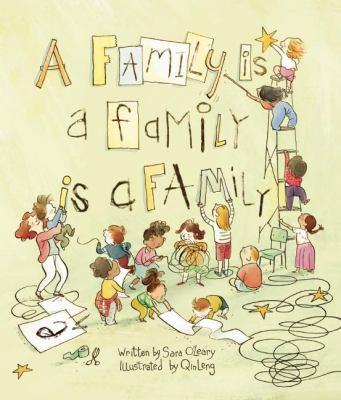 A Family is a Family is a Family, by Sara O'Leary