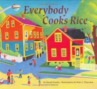 Everybody Cooks Rice, by Norah Dooley